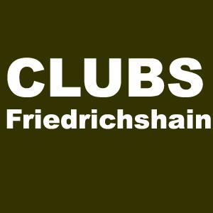 Clubs in Berlin Friedrichshain