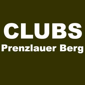 Clubs in Berlin Prenzlauer Berg