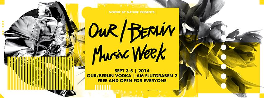 Our Berlin Music Week 2014