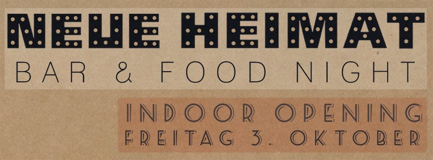 Bar food night opening neue heimat for Bar food night neue heimat